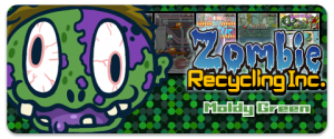 Zombie Recycling Inc.: Moldy Green