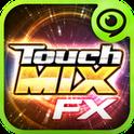 タッチ・ミックス FX