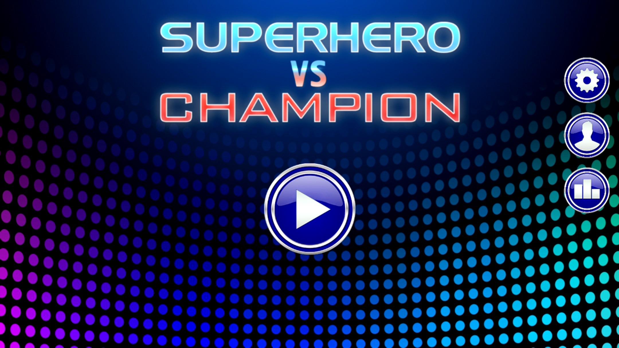 androidアプリ スーパーヒーロー 対チャンピオン攻略スクリーンショット1