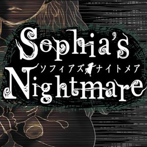 ソフィアズ・ナイトメア(Sophia's Nightmare)