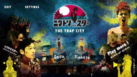 ニワトリ★スター : THE TRAP CITY