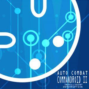 自動戦闘コマンドロイドII(コマドロ2)