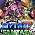 ミシックファンタジー(Mythic Fantasy)