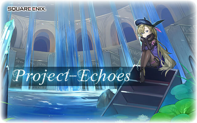 Project-Echoes(プロジェクト・エコーズ)