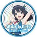 Wake Up, Girls! 新星の天使