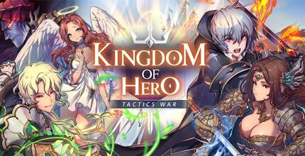 えっちな衣装の女騎士や天使・神が登場!どの英雄も最高レアリティーまで育成可能な快速タクティカルRPG『キングダム オブ ヒーロー』