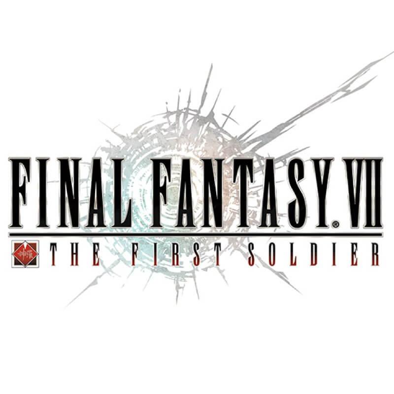 FINAL FANTASY VII THE FIRST SOLDIER(ファイナルファンタジーVII ザ ファーストソルジャー)